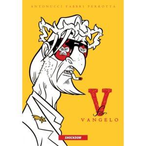 V for Vangelo (nuova edizione)