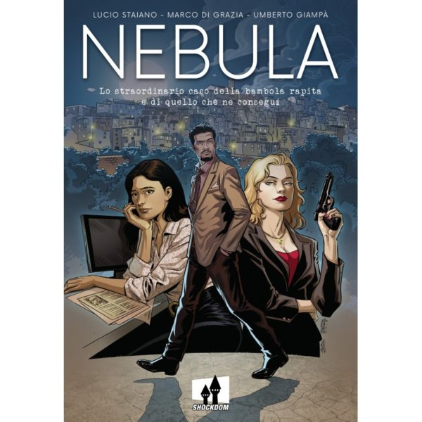 Nebula - Lo straordinario caso della bambola rapita e di quello che ne conseguì